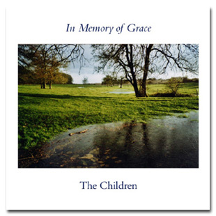 In Memory of Grace, the seventh album by The Children